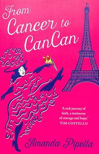 From Cancer to CanCan by Amanda Pipella book title