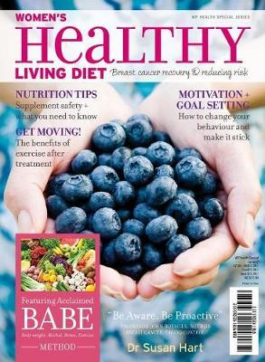 Women's Healthy Living Diet: breast cancer recovery & reducing risk by Dr Susan Hart book cover