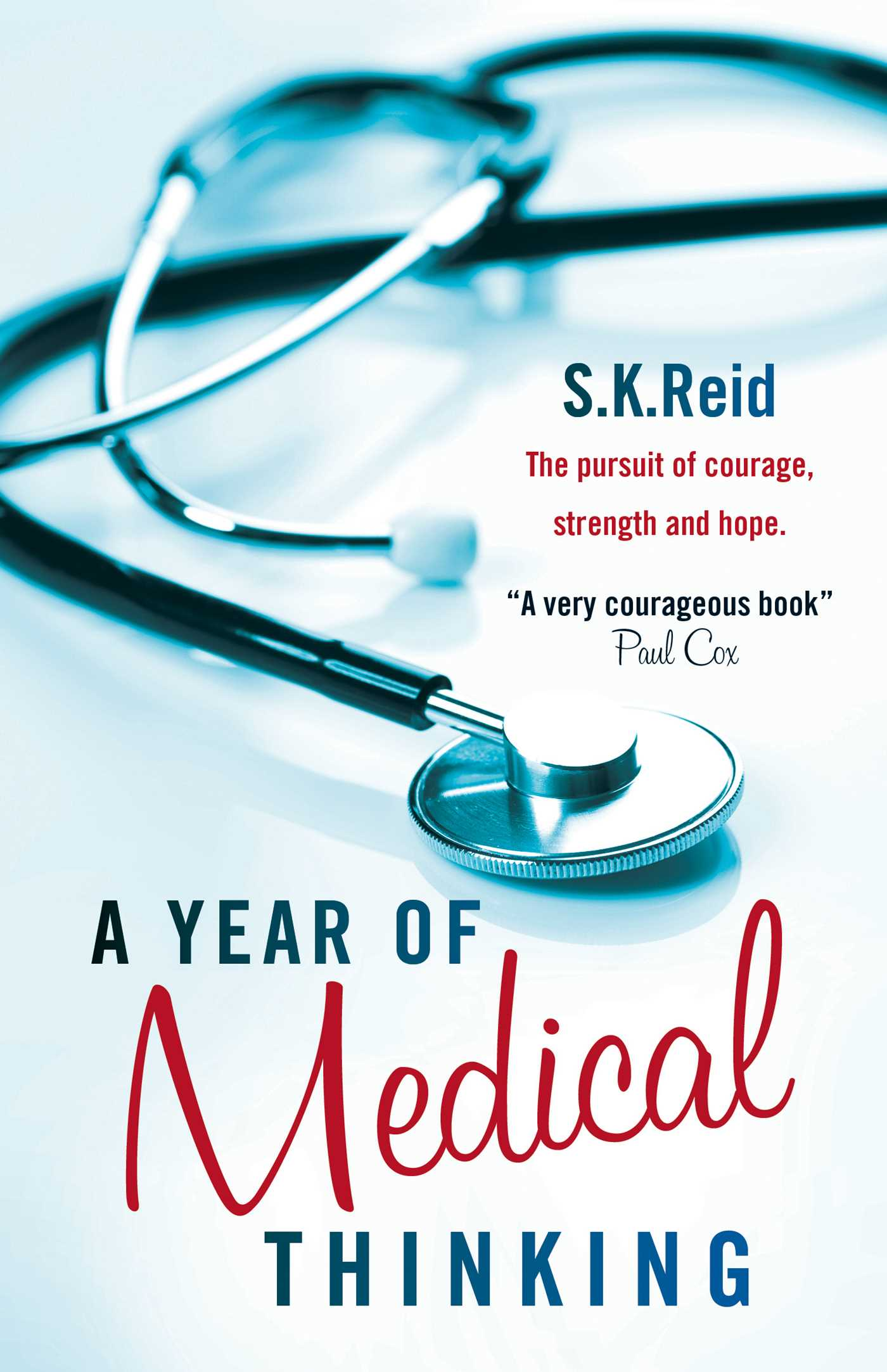 A year of medical thinking by S.K Reid book cover