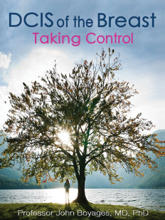 DCIS of the breast: Taking control by Professor John Boyages MD PHD book cover